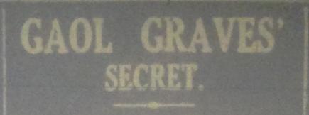Gaol Grave Secrets