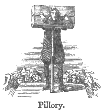 Pillory taken from CHAMBERS'S TWENTIETH CENTURY DICTIONARY OF THE ENGLISH LANGUAGE. Courtesy of