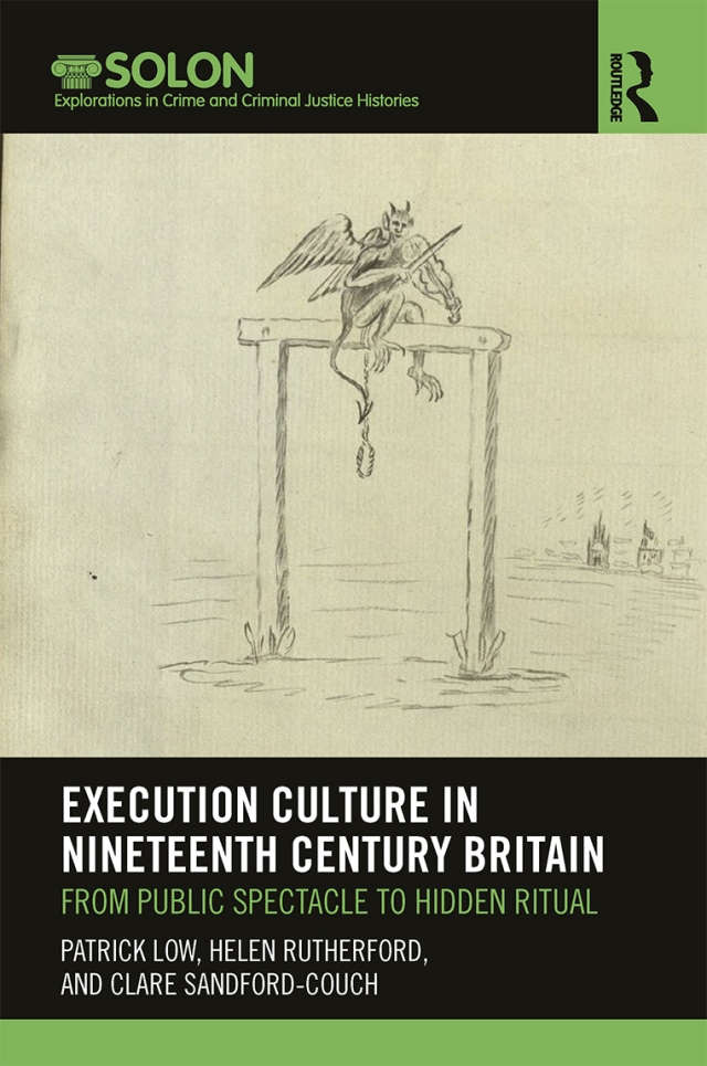 Execution Culture in Nineteenth Century Britain From Public Spectacle to Hidden Ritual